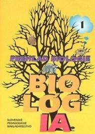 Prehľad biológie - 1. časť