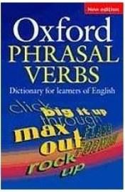 Oxford Phrasal Verbs Dictionary