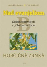 Nad evanjeliom - Horčičné zrnká