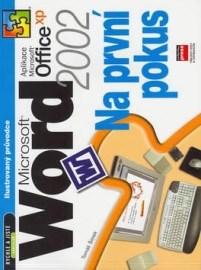 Microsoft Word 2002 - na první pokus