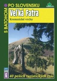 Veľká Fatra - Kremnické vrchy