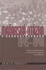 Maďarská otázka v Československu 1945-1948