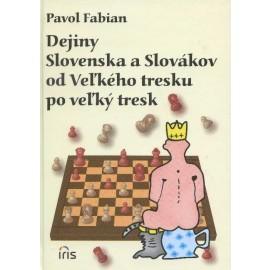 Dejiny Slovenska a Slovákov od Veľkého tresku po veľký tresk
