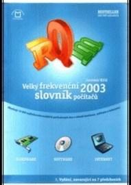Velký frekvenční slovník počítačů - 2003
