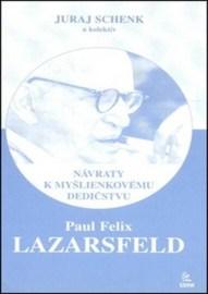 Paul Felix Lazarsfeld – Návraty k myšlienkovému dedičstvu
