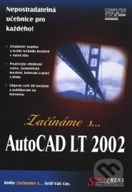 Začínáme s… AutoCAD LT 2002