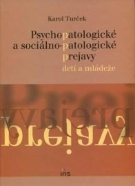Psychopatologické a sociálno-patologické prejavy u detí a mládeže