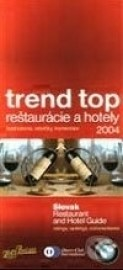 Trend top reštaurácie a hotely 2004