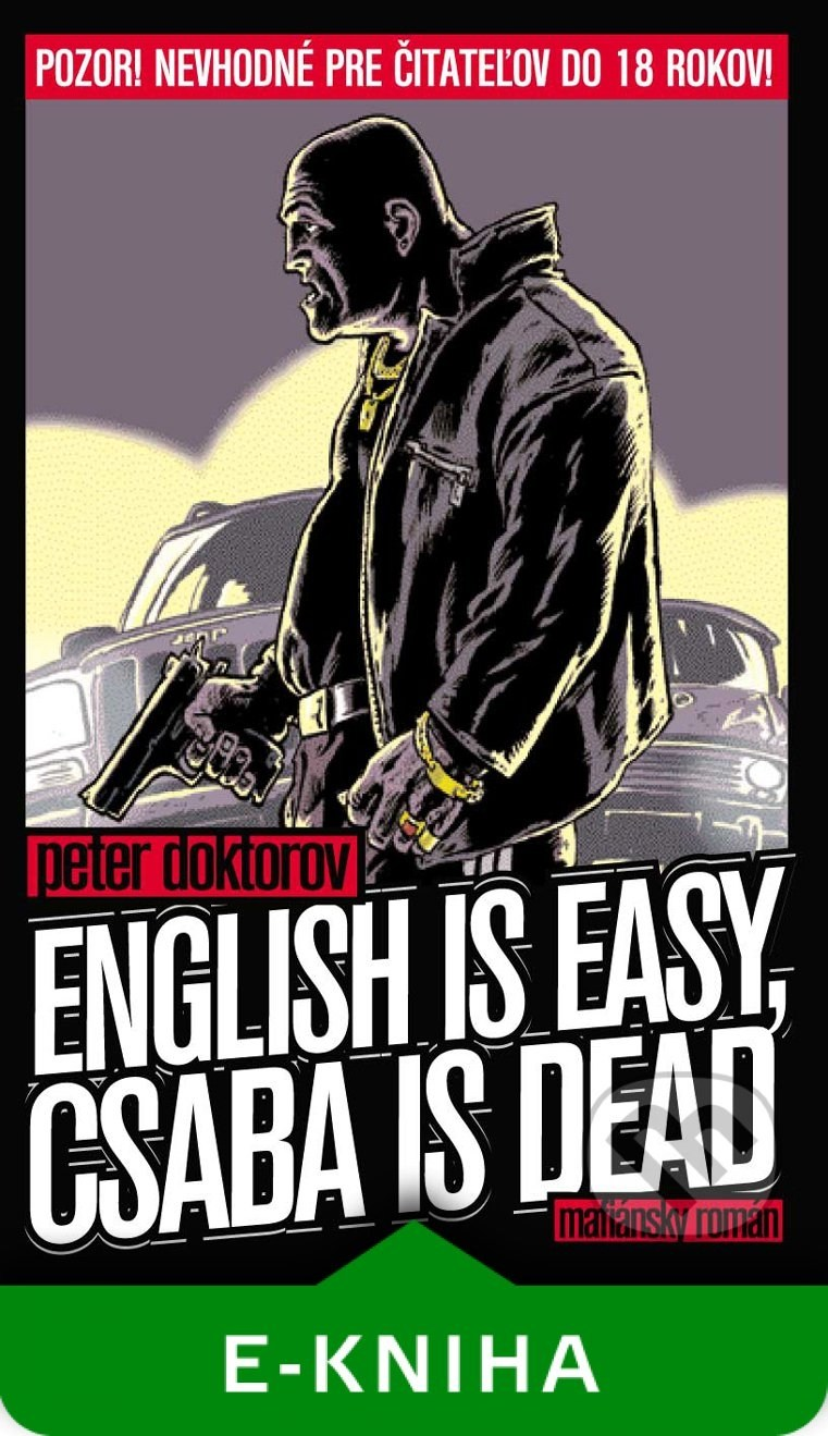 English is easy, Csaba is dead