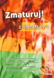 Zmaturuj z literatúry 1