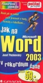 Jak na Word 2003 v rekordním čase