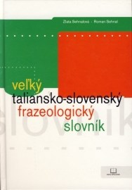 Veľký taliansko - slovenský frazeologický slovník