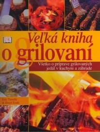 Veľká kniha o grilovaní